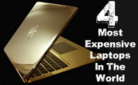 most popular laptops most expensive in the world pictures inspirational pictures