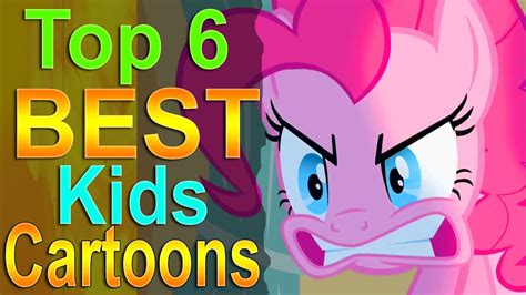 best cartoons top 6 best kids cartoons youtube