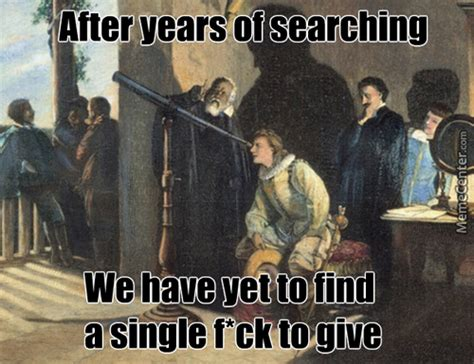 Galileo Meme - galileo galilei memes best collection of funny galileo