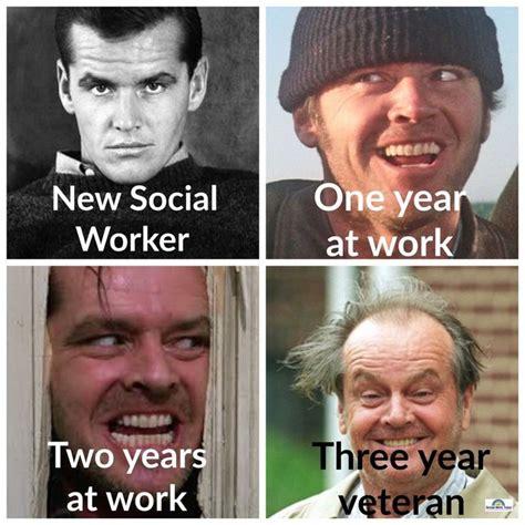 Social Worker Meme - best 25 social work meme ideas on pinterest social work