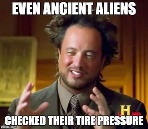 Ancient Aliens Meme - ancient aliens meme imgflip