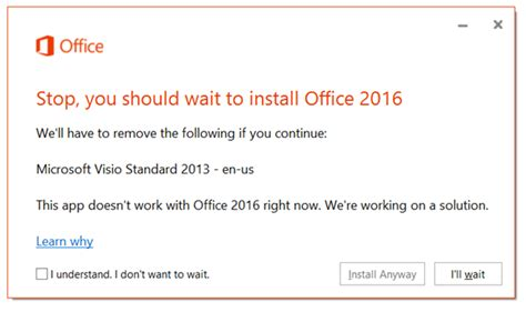 how to install visio 2013 error stop you should wait to install office 2016 we ll