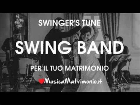 musica swing matrimonio s tune swing musica matrimonio