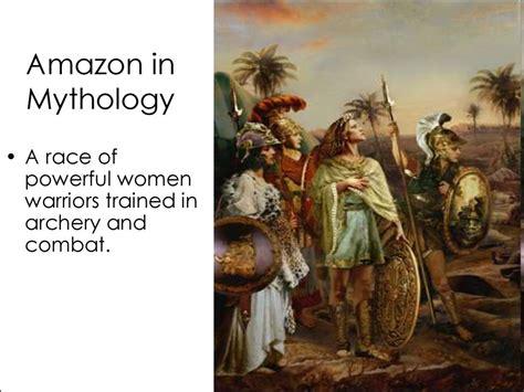 amazon mythology greek mythology and the modern world презентация онлайн