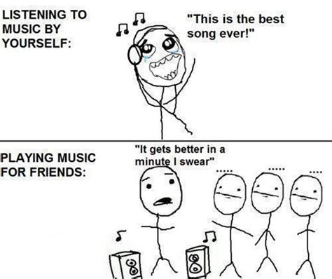 Music Memes Funny - so true happens with music movies etc funny meme comic