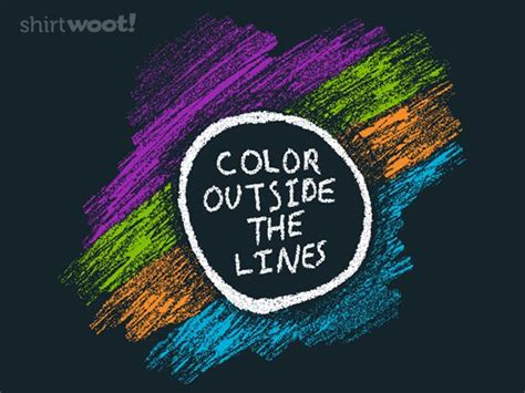 Color Outside The Lines Million Color Outside The Lines Quotes Quotesgram