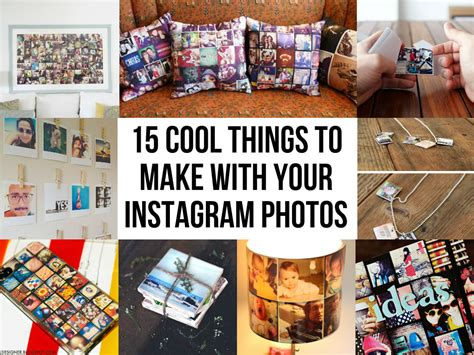 things to make with 15 cool things to make with your instagram photos