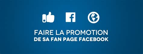 facebook fan page promotion faire la promotion de sa page fan sur facebook
