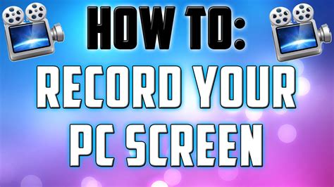 how to record your pc screen youtube