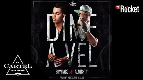 brytiago cartel records brytiago feat almighty dime a vel cover audio youtube