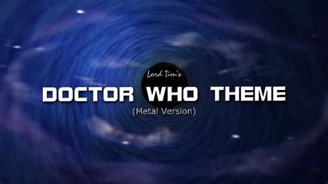 doctor who theme lord doctor who theme metal version