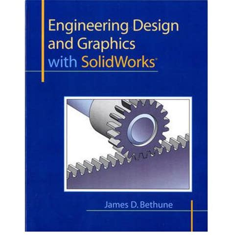engineering design with solidworks 2018 and books engineering design and graphics with solidworks d