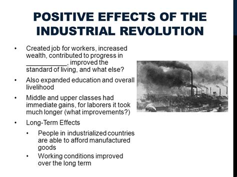 Positive And Negative Effects Of The Industrial Revolution Essay by The Industrial Revolution Ppt