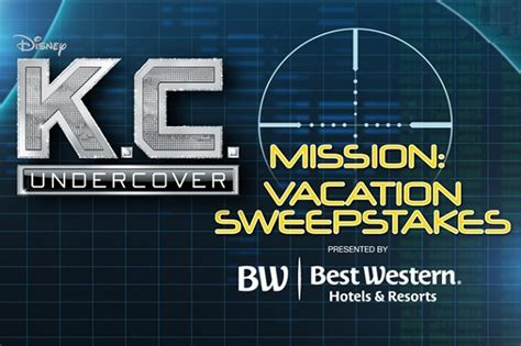 Disney Channel Com Sweepstakes - disney channel k c undercover mission vacation