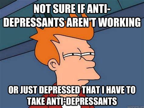 Antidepressant Meme - futurama fry memes quickmeme