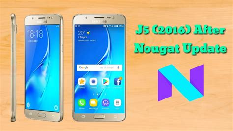 Samsung Galaxy J5 Update samsung galaxy j5 2016 after nougat update review