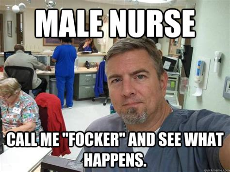 Male Nurse Meme - 9 reasons why nurses are like superheroes 183 the daily edge