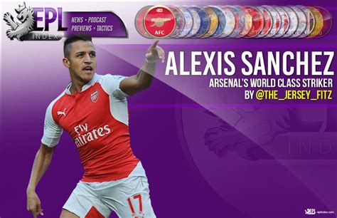 alexis sanchez career stats alexis sanchez arsenal s world class striker epl index