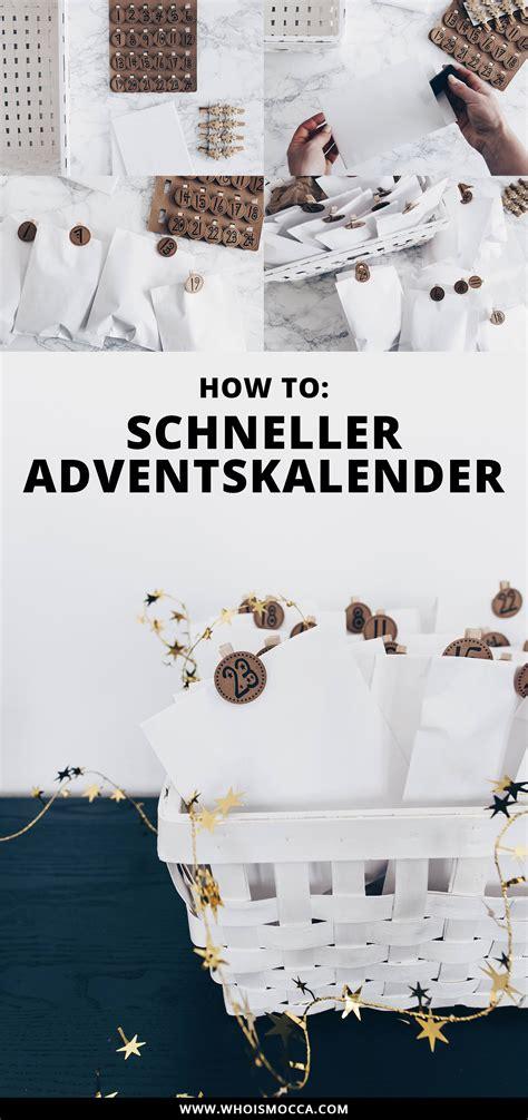 Adventskalender Selber Machen Ideen by 3 Einfache Und G 252 Nstige Diy Adventskalender Ideen Zum