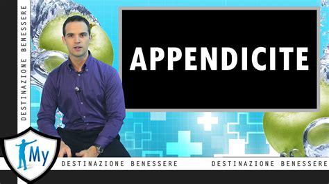 ombelico dolore interno appendicite perch 233 si infiamma sintomi e cure