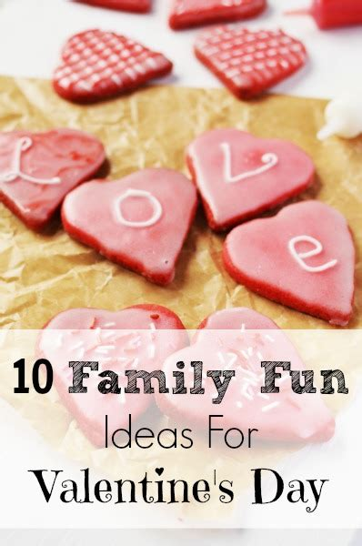 family valentines day ideas 10 family fun ideas for valentine s day nourishing