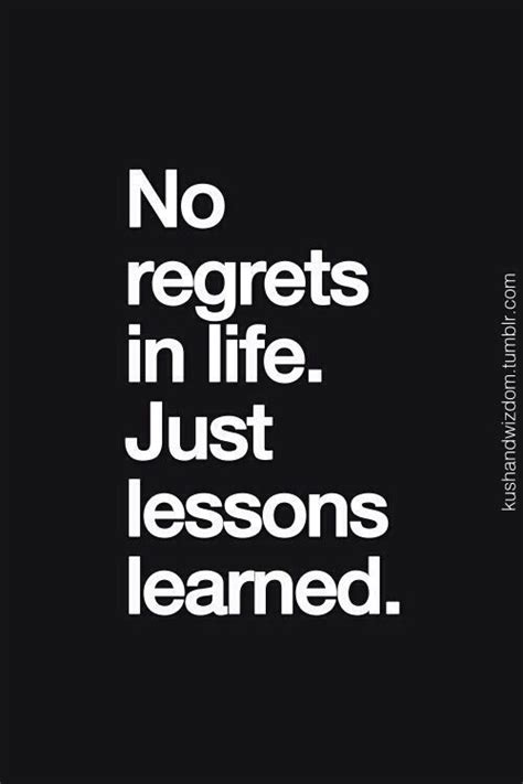 no regrets quotes about regrets in life quotesgram