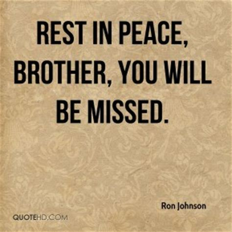 Happy Birthday And Rest In Peace Quotes Rest In Peace Brother Quotes Quotesgram