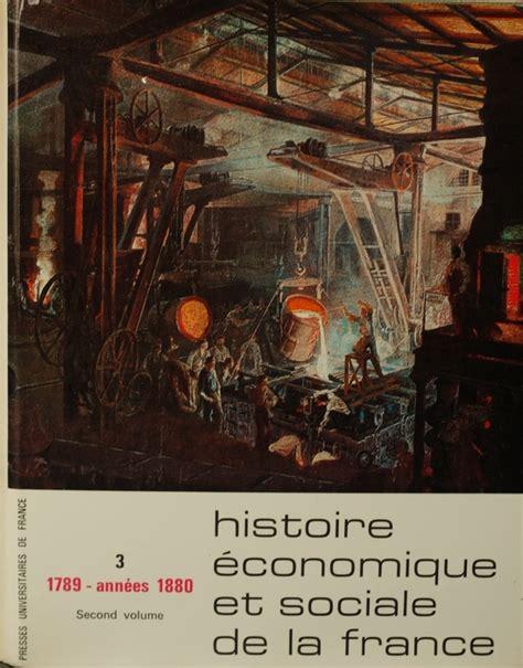 8 lecons dhistoire economique fernand braudel ernest labrousse ed histoire 233 conomique et sociale de la france 1970
