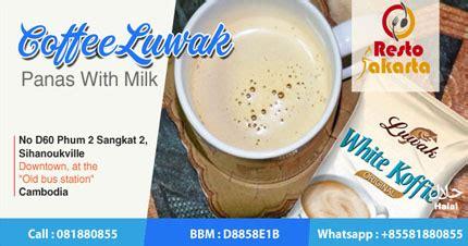 Milk Coffee Kopi Epica civet coffee with milk kopi luwak panas dengan resto jakarta