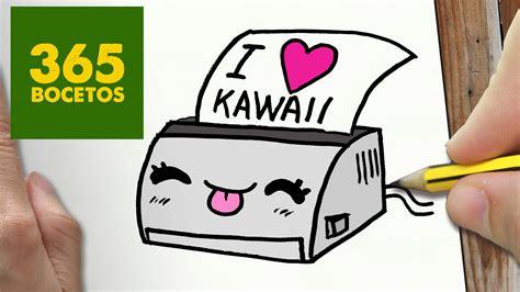 imagenes kawaii 365 bocetos como dibujar impresora kawaii paso a paso dibujos kawaii