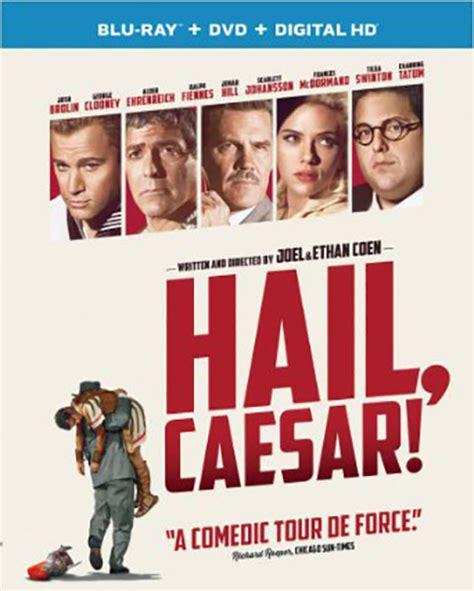 Hails Recap Gossip By Derek Hail by Hail Caesar Hail Coen Brothers 171 Gossip And