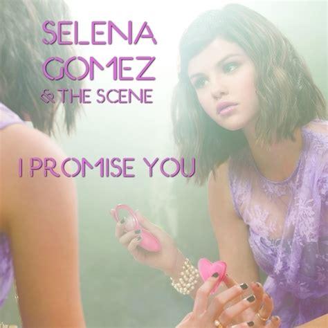 download mp3 selena gomez music feels better i promise you selena gomez the scene best download