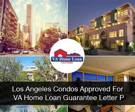 Va Home Loan Letter Of Explanation Los Angeles Condos Approved For A Va Home Loan Guarantee Letter P