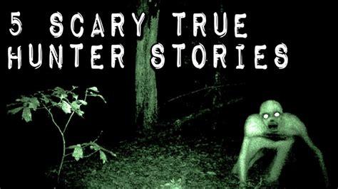 hunter boys true tales 5 scary true hunter stories youtube
