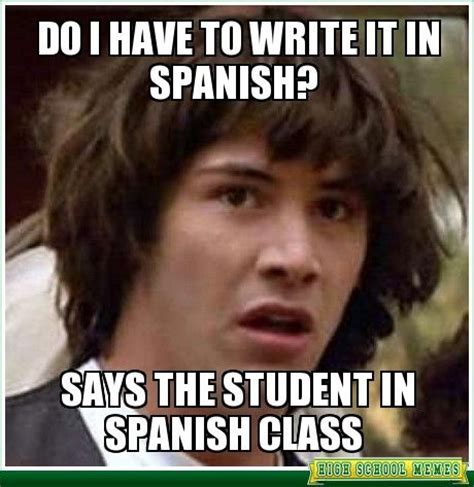 Spanish Class Memes - 30 best memes for classroom rules and expectations images