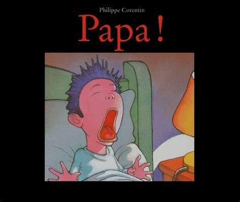 libro espagnol enfant mon papa papa philippe corentin decitre 9782211035866 livre