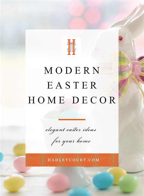 easter home decor easter home decor ideas hadley court interior design