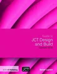 jct design and build contract disadvantages guide to jct design and build contract 2016 riba bookshops