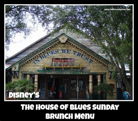 house of blues sunday brunch the house of blues sunday brunch menu disney springs