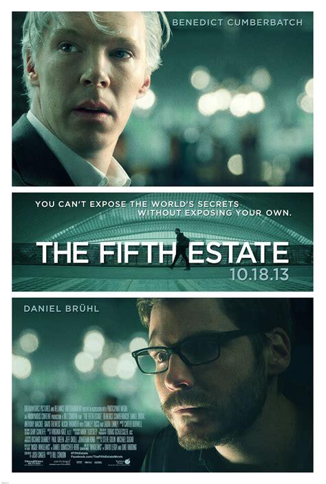 The Fifth Estate the fifth estate ekşi s 246 zl 252 k