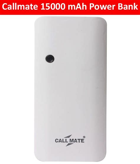 Power Bank Dsbc callmate p3 15000 mah li ion power bank white power banks at low prices snapdeal india
