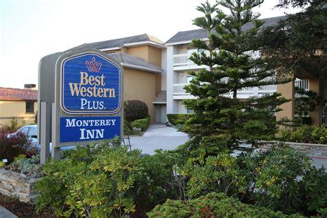 best western monterey inn guides monterey ca monterey hotels dave s travel corner