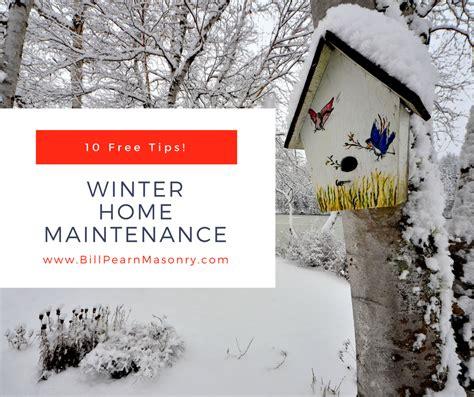 home maintenance tips for winter images bill pearn masonry home improvement blog shohola