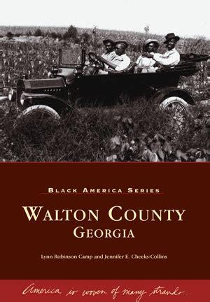Walton County Ga Records Walton County By Robinson C And E Cheeks Collins Arcadia