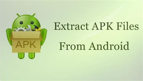 how to extract apk file from android no root shouting tech - Extract Apk From Android
