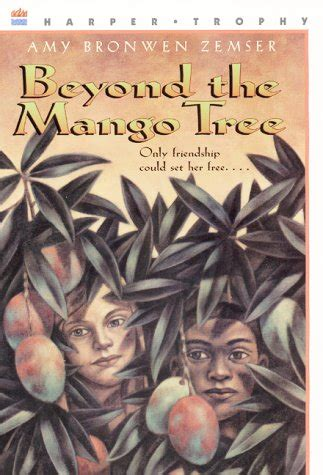 gets me mangoes books beyond the mango tree by bronwen zemser reviews