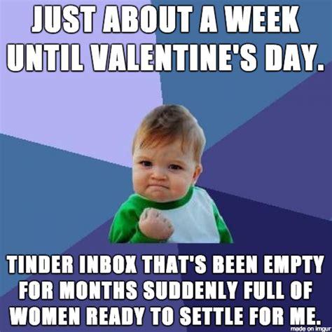 Valentines Day Sex Meme - tinder near valentine s day weknowmemes
