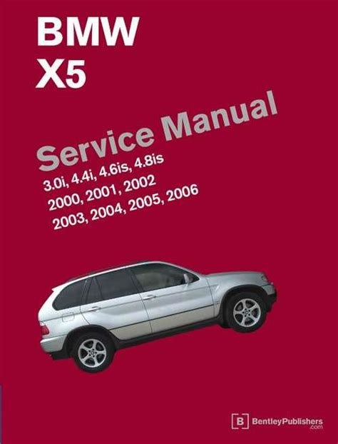 service repair manual free download 2006 bmw x5 transmission control bmw x5 e53 2000 2006 service manual 3 0i 4 4i 4 6is 4 8is 0837616433 9780837616438 robert