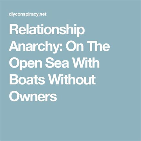 14 best relationship anarchy images on pinterest anarchy - The Open Boat Relationship