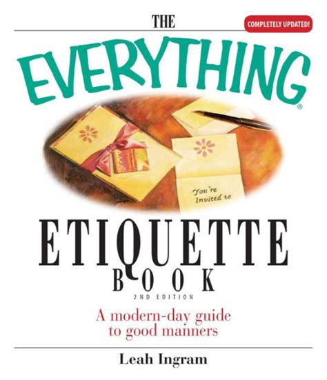 libro manners the everything etiquette book a modern day guide to good manners by leah ingram paperback